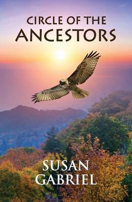 Circle of the Ancestors - A Native American Hero's Journey