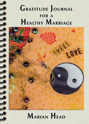 Gratitude Journal for a Healthy Marriage