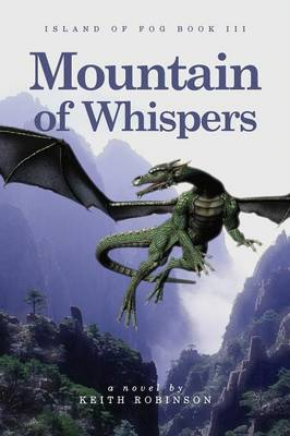 Mountain of Whispers (Island of Fog, Book 3)