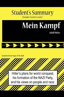 Mein Kampf Analysis and Summary(Sutdent's and Teacher's Edition)