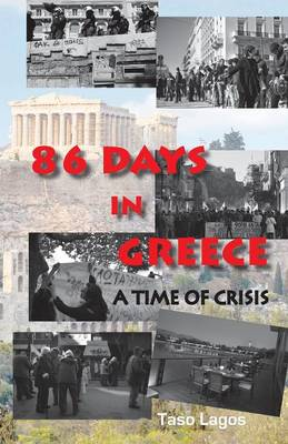 86 Days in Greece: A Time of Crisis