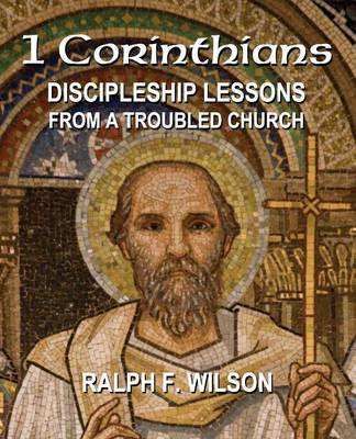 1 Corinthians: Discipleship Lessons from a Troubled Church