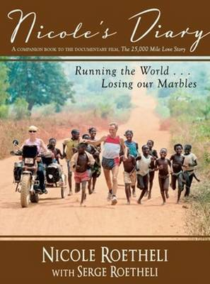 Nicole's Diary: Running the World... Losing Our Marbles