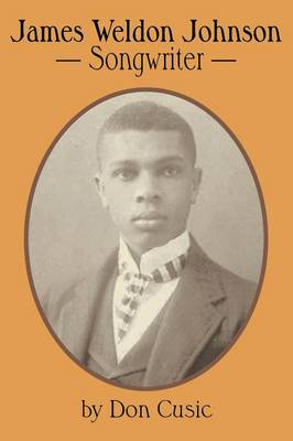 James Weldon Johnson: Songwriter