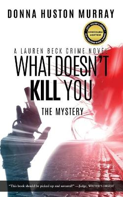 What Doesn't Kill You: The Mystery