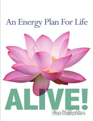 Alive! an Energy Plan for Life