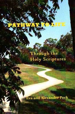Pathway to Life: Through the Holy Scriptures