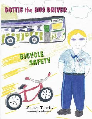 Dottie the Bus Driver in Bicycle Safety