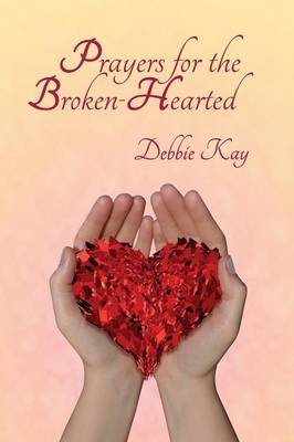 Prayers for the Broken-Hearted