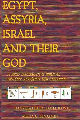 Egypt, Assyria, Israel, and Their God