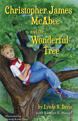 Christopher James McAbee and the Wonderful Tree