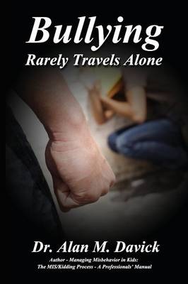 Bullying: Rarely Travels Alone