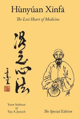 Hunyuan Xinfa: The Lost Heart of Medicine - The Special Edition