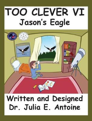 Too Clever VI: Jason's Eagle