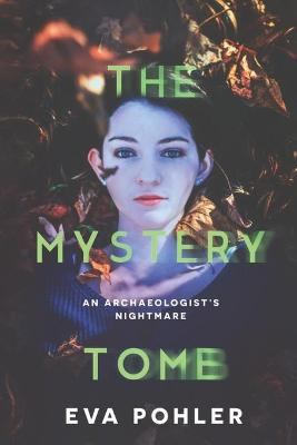The Mystery Tomb: The Mystery Book Collection
