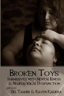 Broken Toys: Submissives with Mental Illness and Neurological Dysfunction