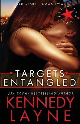 Targets Entangled: Red Starr, Book Two