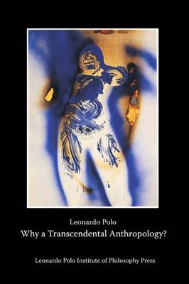 Why a Transcendental Anthropology?