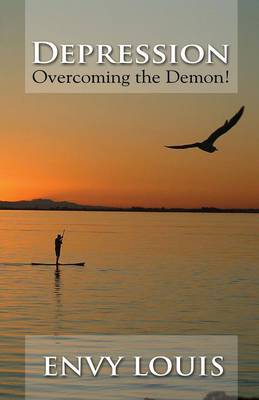 Depression-Overcoming the Demon!