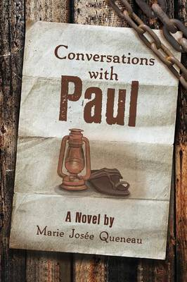 Conversations with Paul (a Novel)