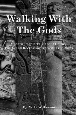 Walking with the Gods