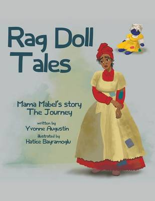 Rag Doll Tales: Mama Mabel's Story, the Journey