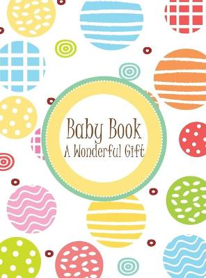 Baby Book - A Wonderful Gift