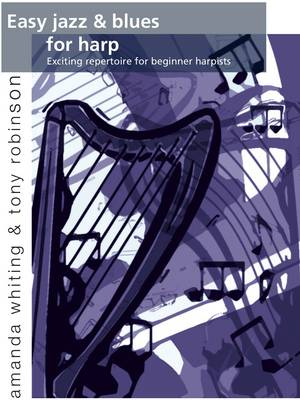 Easy Jazz and Blues for Harp: Exciting Repertoire for Beginner Harpists