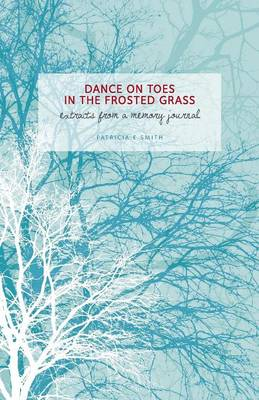 Dances on Toes in the Frosted Grass