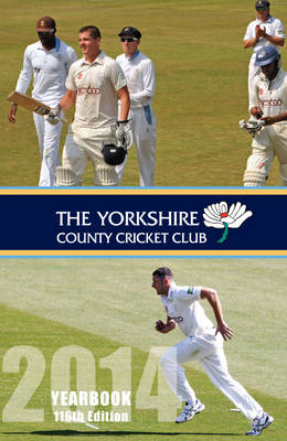 The Yorkshire County Cricket Club Yearbook: 2014