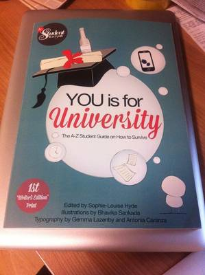 You is for University: The A-Z Student Guide on How to Survive
