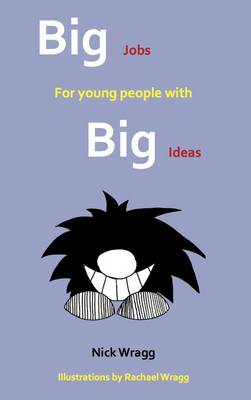 Big Jobs for Young People with Big Ideas