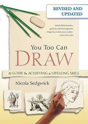 You Too Can Draw: A Guide to Achieving a Lifelong Skill