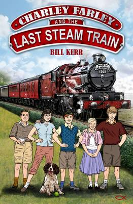 Charley Farley and the Last Steam Train
