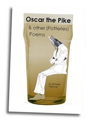 Oscar the Pike and Other (Potteries) Poems