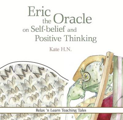 Eric the Oracle on Self-Belief and Positive Thinking