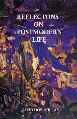 Reflections on Postmodern Life: Degrees of Freedom