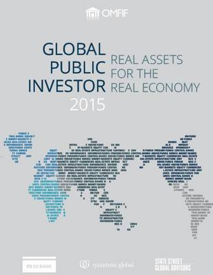 Global Public Investor 2015: Real Assets for the Real Economy