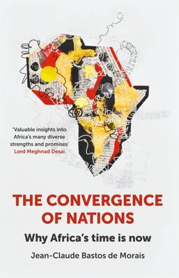The Convergence of Nations: Why Africa's Time is Now