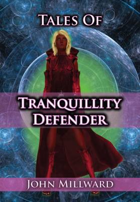 Tales of Tranquillity Defender
