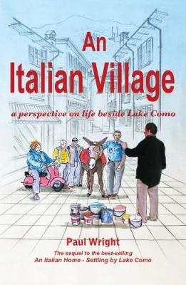 An Italian Village: A Perspective on Life Beside Lake Como