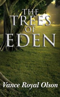 The Trees of Eden: 3
