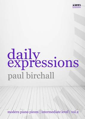 Daily Expressions: Modern Pieces for Piano: Volume 2