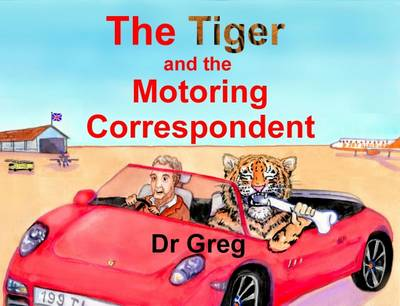 The Tiger and the Motoring Correspondent