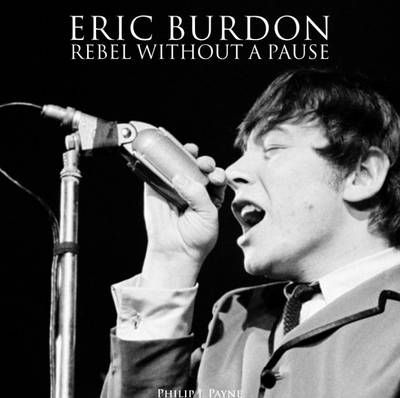 Eric Burdon: Rebel Without a Pause: 2015