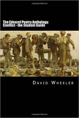 The Edexcel Poetry Anthology: Conflict: The Student Guide