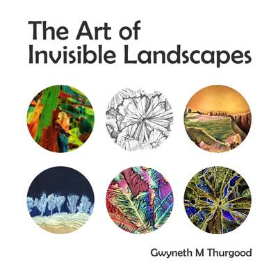 The Art of Invisible Landscapes