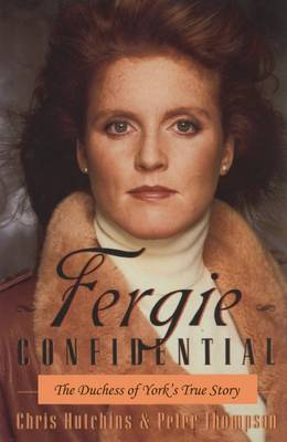 Fergie Confidential: The Duchess of York's True Story