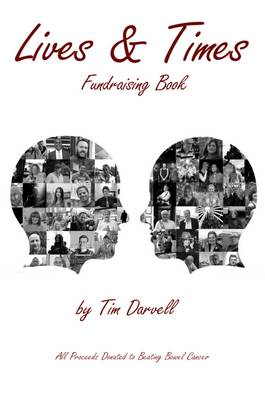 The Lives & Times: Fundraising Book for Beating Bowel Cancer