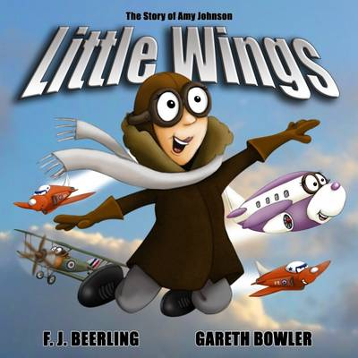 Little Wings: The Story of Amy Johnson: 2016